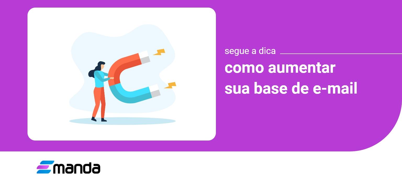 Read more about the article Como Aumentar sua Base de E-mail