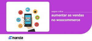 Read more about the article Aumentar as Vendas no Woocommerce