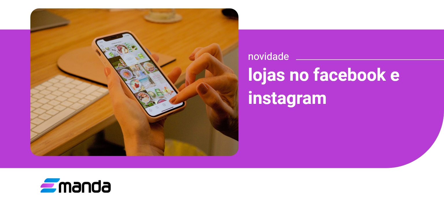Read more about the article Loja no Facebook e Instagram