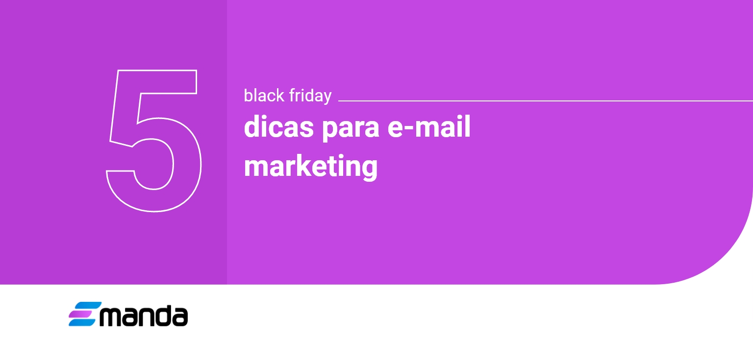 Read more about the article 5 dicas para E-mail Marketing na Black Friday