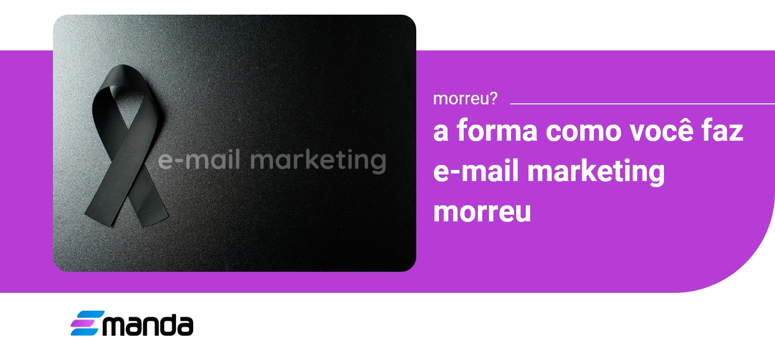 You are currently viewing E-mail Marketing Morreu