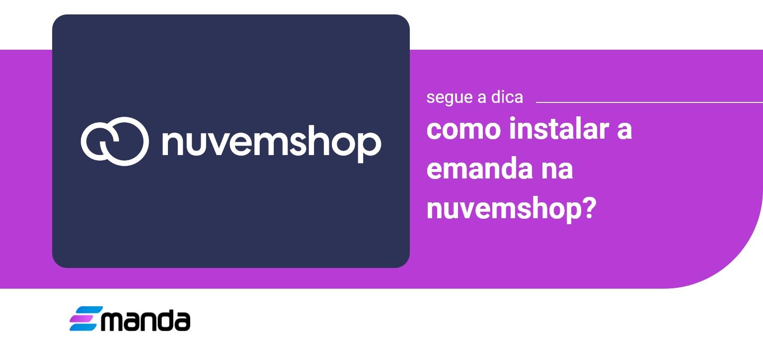 Read more about the article Como instalar a Emanda na Nuvemshop?